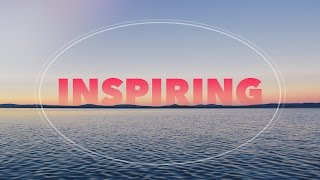 Video Happy and Inspiring Background Music for Videos and Presentations MP3, 3GP, MP4, WEBM, AVI, FLV Juni 2019