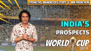 India's Prospects | World cup 2019 | Ramiz Speaks