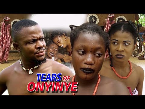 Tears Of Onyinye Season 1&2 - Sharon Ifedi 2019 Latest Nigerian Nollywood Movie