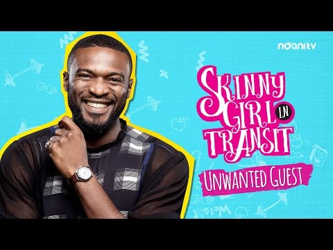 SKINNY GIRL IN TRANSIT - S1E4 - UNWANTED GUEST