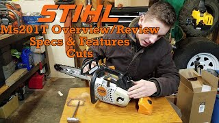8. Stihl MS201T Overview/Review, Specs, and Cutting