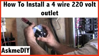 Video How to Install a 220 Volt 4 Wire Outlet MP3, 3GP, MP4, WEBM, AVI, FLV Juli 2018