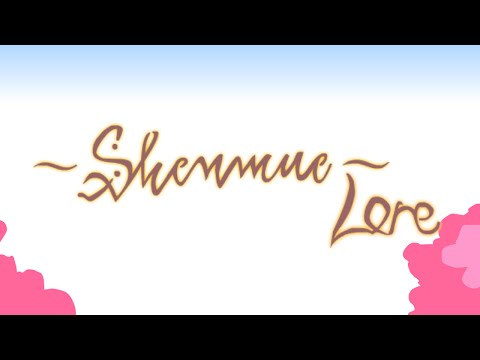 Minute - Yungtown is here with your Shenmue Lore! Subscribe for more Lore: http://bit.ly/MoarLore See what's next on Maker.TV ▻ http://mker.tv/Lore Follow Lore on Twitter: https://twitter.com/loreinaminut...