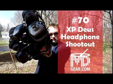 Metal Detecting Headphones #70 XP Deus Headphone Shootout