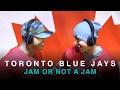 Toronto Blue Jays play Jam or Not a Jam