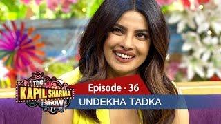 Video Undekha Tadka | Ep 36 | Priyanka Chopra & Shweta Singh | The Kapil Sharma Show | SonyLIV | HD MP3, 3GP, MP4, WEBM, AVI, FLV Januari 2019