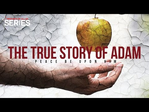 The True Story of Adam