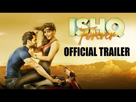 Watch Ishq Forever Official Theatrical Trailer in HD