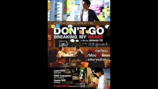 Nonton Don T Go Breaking My Heart Film Subtitle Indonesia Streaming Movie Download