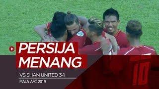 Highlights Piala AFC 2019, Shan United Vs Persija 1-3