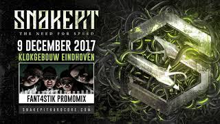 Snakepit 2017 | Promomix 001 by Fant4stik