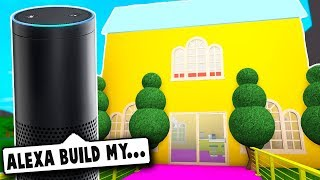 AMAZON ECHO BUILDS MY HOUSE! (Roblox Bloxburg) Roblox Roleplay