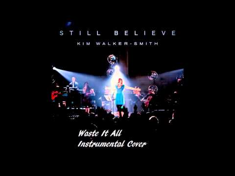 Waste It All - Kim Walker-Smith - Instrumental Cover