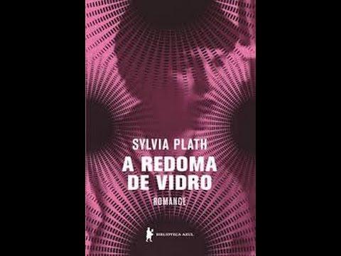 Resenha! A Redoma de Vidro - Sylvia Plath