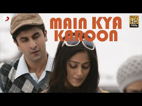 Main Kya Karoon - Official Full Song (Audio) | Barfi