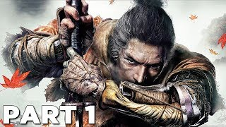 SEKIRO SHADOWS DIE TWICE Walkthrough Gameplay Part 1 - INTRO (Sekiro)