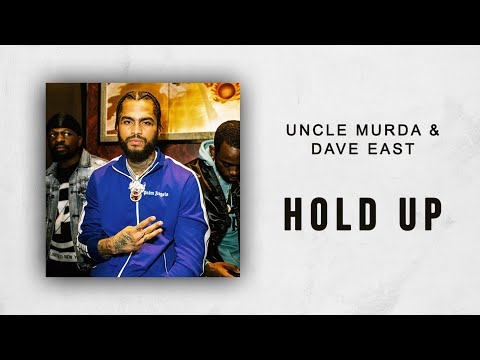 Uncle Murda & Dave East - Hold Up