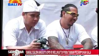 Download Video BAKAL CALON ANGGOTA DPD RI MELUKAT DI PURA TAMAN PECAMPUHAN SALA MP3 3GP MP4