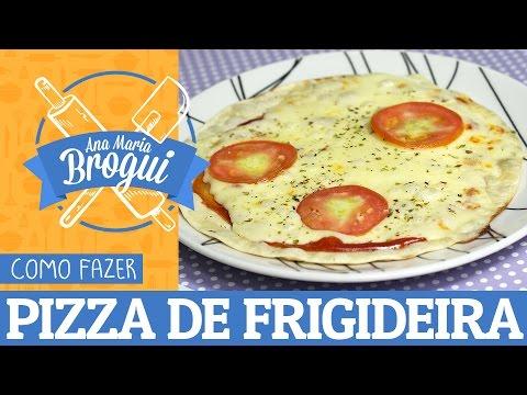 Receitas Salgadas - COMO FAZER PIZZA DE FRIGIDEIRA + MOLHO DE TOMATE CASEIRO  Ana Maria Brogui #36