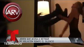 Revelan video de Neymar con chica que lo acusó de abuso | Al Rojo Vivo
