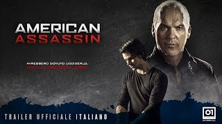 AMERICAN ASSASSIN (2017) di Michael Cuesta - Trailer Ufficiale