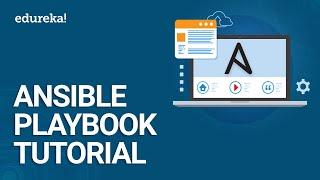 Ansible Playbook Tutorial | Ansible Tutorial For Beginners | DevOps Tools | Edureka