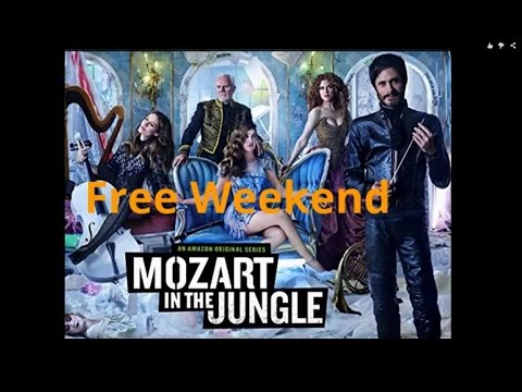 Mozart in the Jungle Free Weekend
