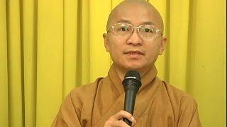 Tìm hiểu Phật pháp - TT. Thích Nhật Từ