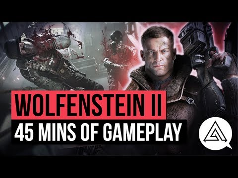 45 Minutes of Wolfenstein II: The New Colossus | Gameplay Part 1