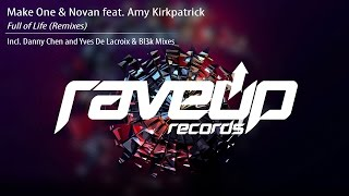 ★FREE DOWNLOAD ★: https://soundcloud.com/raveup-records/sets/make-one-novan-feat-amy-1 buy on beatport: https://pro.beatport.com/track/full-of-life-feat-amy-...
