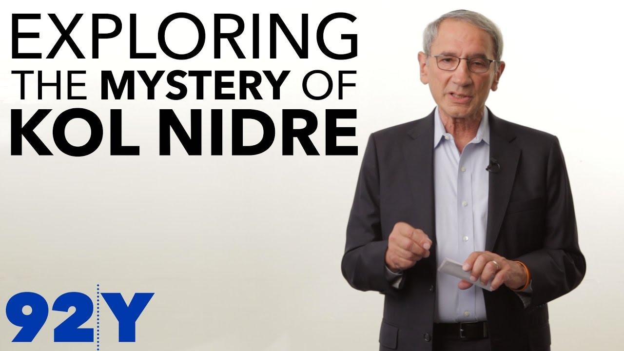 Exploring the mystery of Kol Nidre