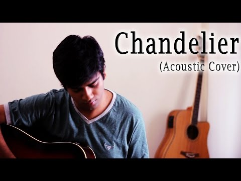 Cover - Sia - Chandelier Cover Sia Acoustic By Hanu Dixit - ------------------------------------------------------------------------------ -Website - http://www.facebook.com/hanudixitmusic -Free...