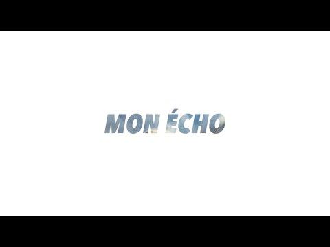 Mon écho (vidéo alternative)