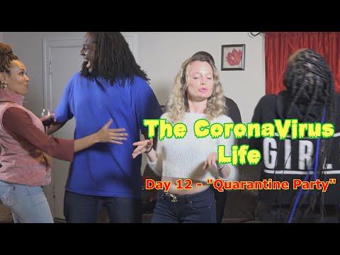 "The CoronaVirus Life - Day 12 ""Quarantine Party"" 😂COMEDY😂 (David Spates)"