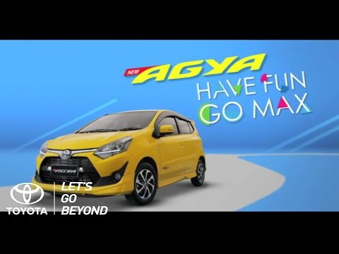 Toyota New Agya - Have Fun Go Max
