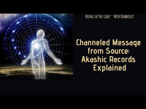 Channeled Message from Source: Akashic Records Explained