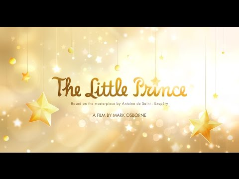 The Little Prince (Full International Trailer)