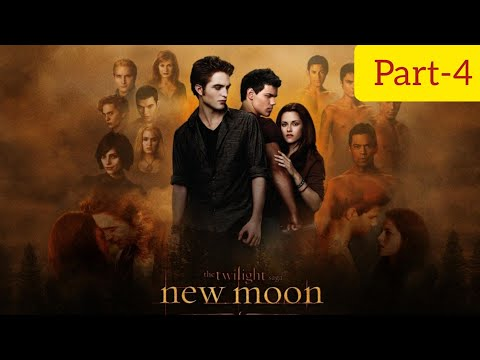 The Twilight Saga: New Moon Full Movie Part-4 in Hindi 720p