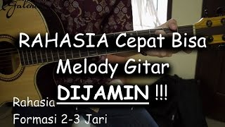 Video RAHASIA Bisa Cepat Melody Gitar (DIJAMIN BISA!!!) MP3, 3GP, MP4, WEBM, AVI, FLV Februari 2018