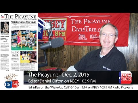 Daniel Clifton talks Dec. 2 edition of 'The Picayune'
