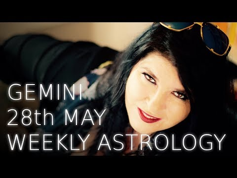 Gemini Weekly Astrology May 28th 2018