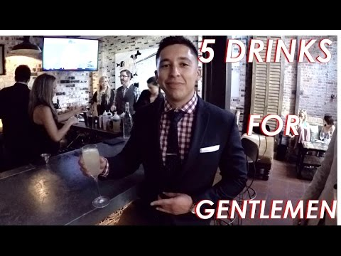 5 Drinks Every Gentleman Should Know