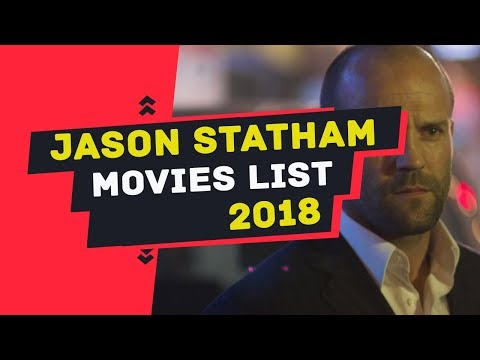 Jason Statham movies. All movies list and New movies list 2018 of Jason Statham
