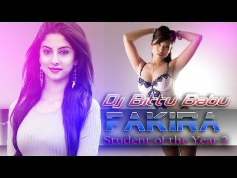 Fakira Dj Songs | Student Of The Year 2 Dj | Dj Bittu Babu | Sp Music