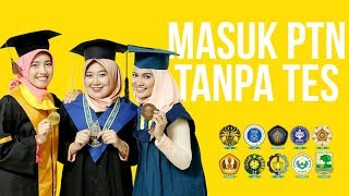 Download Video MASUK PTN TANPA TEST - Tips SNMPTN MP3 3GP MP4