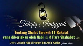 Video Shalat Tarawih dan Jumlah rakaat - Ustadz Abdul Hakim Abdat MP3, 3GP, MP4, WEBM, AVI, FLV November 2018