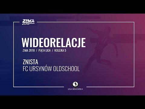 LIGA BEMOWSKA / ZIMA 2018 / KOLEJKA 5 / ZNISTA - FC URSYNÓW OLDSCHOOL