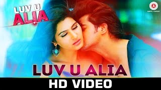 Luv U Alia Video song Jassie Gift Chandan Kumar Sangeeta Chauhan