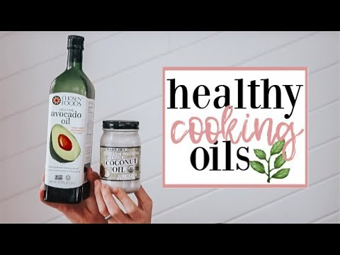 THE BEST HEALTHY COOKING OILS + What To AVOID! | Becca Bristow