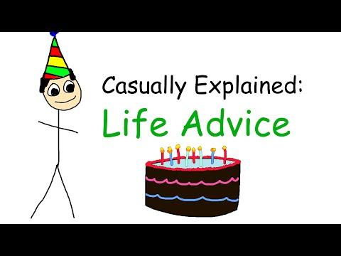 Casually Explained: Life Advice